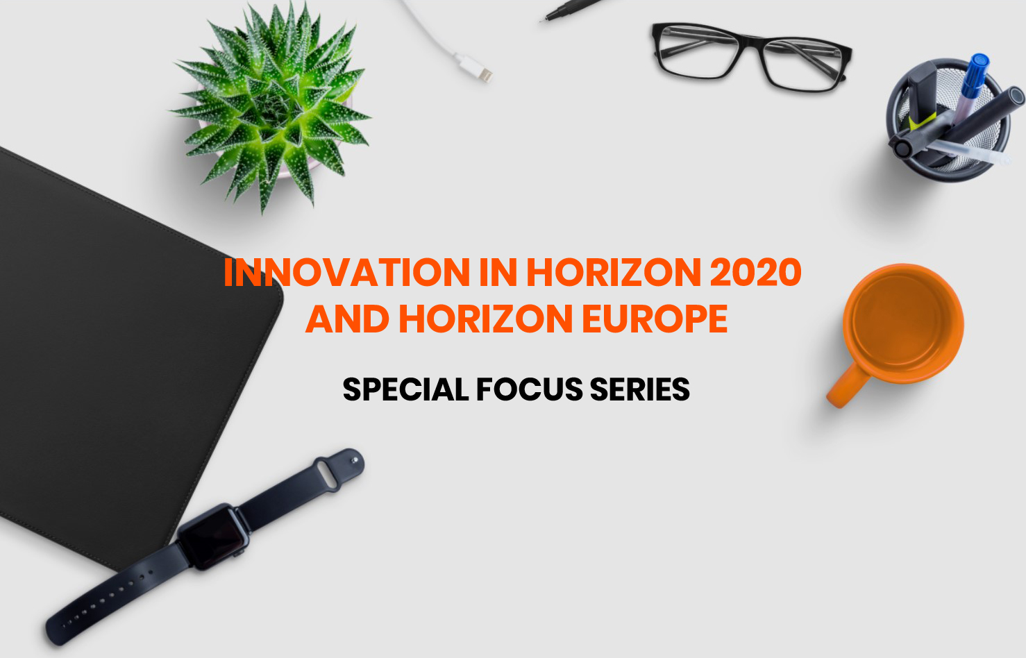 Innovation in Horizon 2020 and Horizon Europe