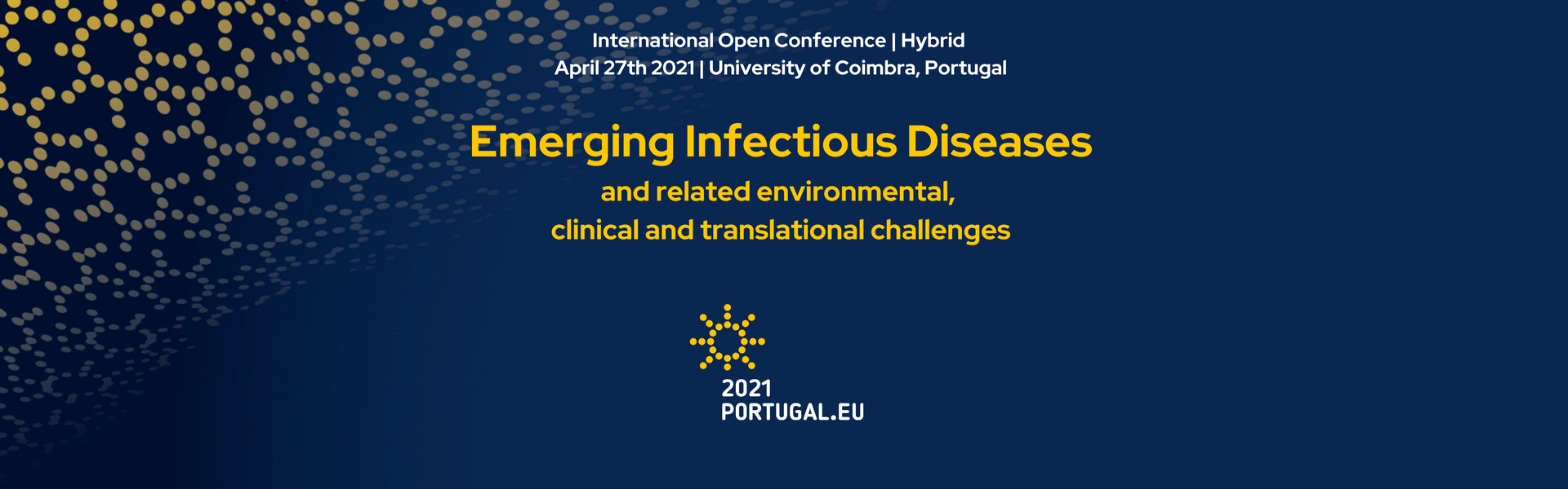 Conference: Emerging Infectious diseases and relatedenvironmental, clinical and translationalchallenges