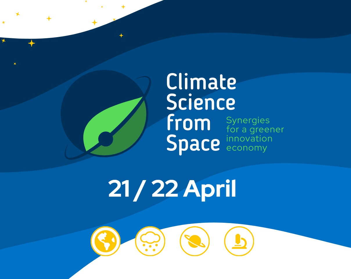 Conference Climate Science for Space: Lisbon 21/22 April (Hybrid event)