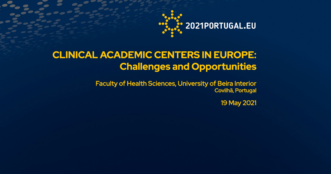 Conference Clinical Academic Centers in Europe: Challenges and Opportunities
