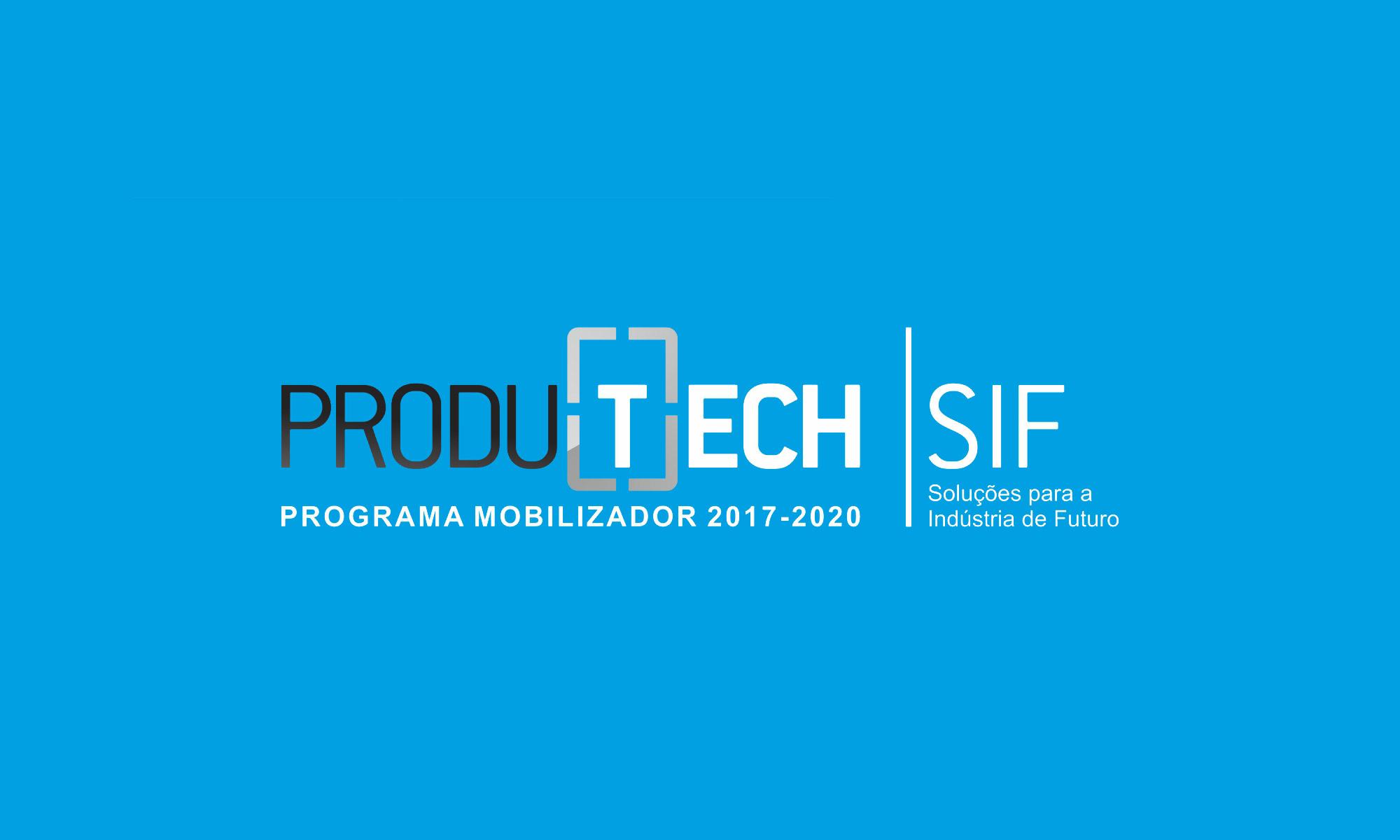 """""""Inovações da Produção em Rede no Paradigma 4.0"""" – PRODUTECH SIF eSession"""